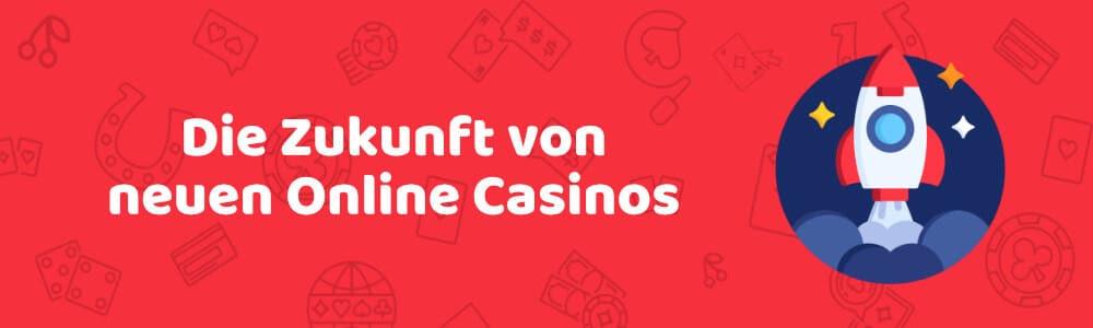 Die Zukunft von neuen Online Casinos - austrocasino.com