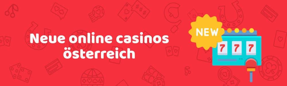 Neue online casinos österreich - austrocasino.com